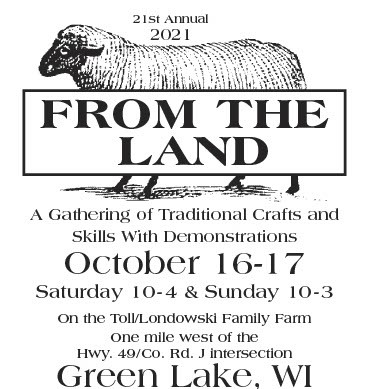 """""""From the Land"""" Event in Green Lake, WI Oct 16th and 17th"""
